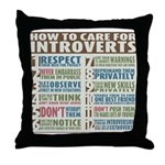 Care for Introverts Throw Pillow