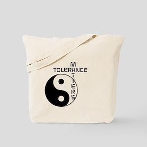 Tolerance Matters Tote Bag