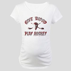 Give Blood Play Hockey Maternity T-Shirt