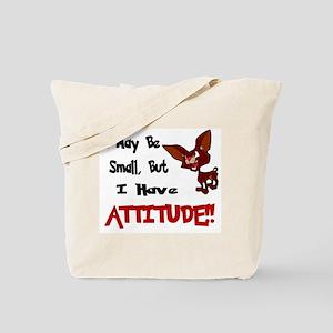 I May Be Small (Chihuahua) Tote Bag