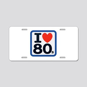 I Heart 80s Aluminum License Plate