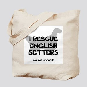 I RESCUE English Setters Tote Bag