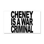 Cheney Is A War Criminal Car Magnet 20 x 12