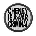 Cheney Is A War Criminal Large Wall Clock