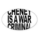 Cheney Is A War Criminal Sticker (Oval 10 pk)