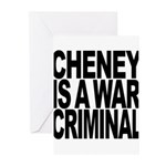 Cheney Is A War Criminal Greeting Cards (Pk of 20)