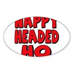 Nappy Headed Ho Red Design Sticker (Oval 50 pk)