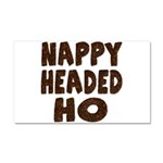 Nappy Headed Ho Hairy Design Car Magnet 20 x 12
