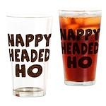 Nappy Headed Ho Hairy Design Drinking Glass