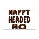 Nappy Headed Ho Hairy Design 22x14 Wall Peel