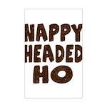 Nappy Headed Ho Hairy Design Mini Poster Print