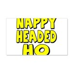 Nappy Headed Ho Yellow Design 22x14 Wall Peel