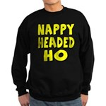 Nappy Headed Ho Yellow Design Sweatshirt (dark)