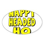 Nappy Headed Ho Yellow Design Sticker (Oval 10 pk)