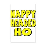 Nappy Headed Ho Yellow Design Mini Poster Print