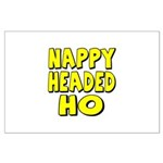 Nappy Headed Ho Yellow Design Large Poster
