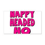 Nappy Headed Ho Pink Design 22x14 Wall Peel