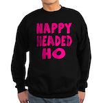 Nappy Headed Ho Pink Design Sweatshirt (dark)