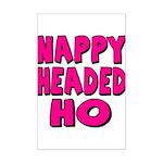Nappy Headed Ho Pink Design Mini Poster Print