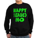 Nappy Headed Ho Green Design Sweatshirt (dark)