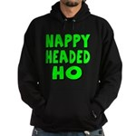 Nappy Headed Ho Green Design Hoodie (dark)