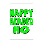 Nappy Headed Ho Green Design Mini Poster Print