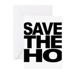 Save The Ho Greeting Cards (Pk of 20)