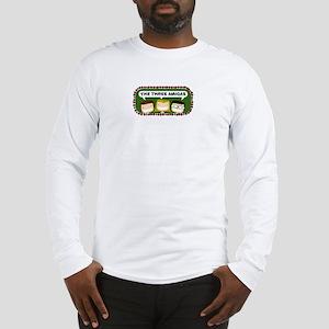 Three Amigas Long Sleeve T-Shirt