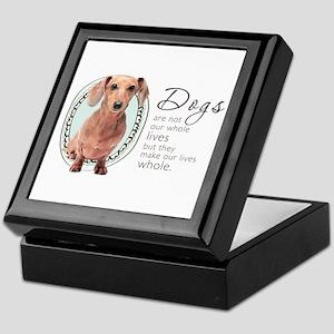 Dogs Make Lives Whole -Dachshund Keepsake Box