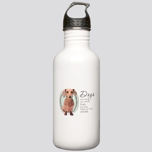 Dogs Make Lives Whole -Dachshund Stainless Water B