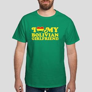I Love My Bolivian Girlfriend Dark T-Shirt