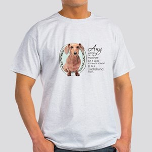 Dachshund Mom Light T-Shirt