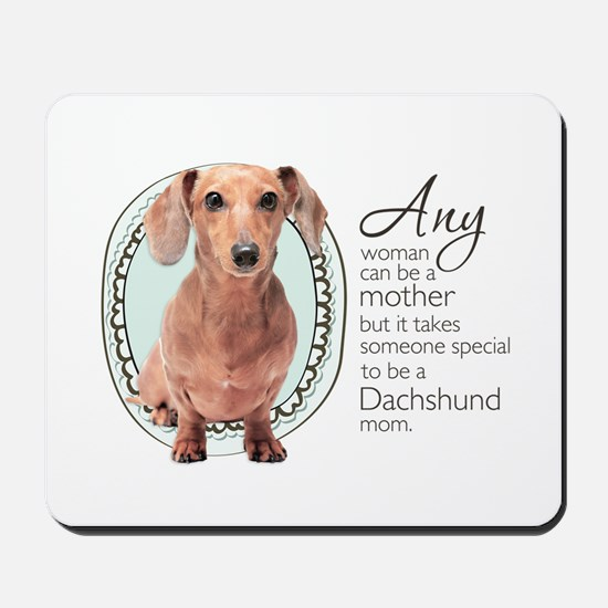 Dachshund Mom Mousepad