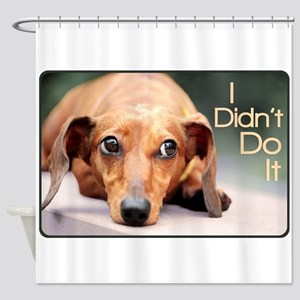 """I Didn't Do It"" Dachshund Shower Curtain"