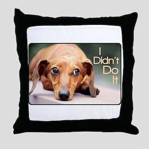 """""""I Didn't Do It"""" Dachshund Throw Pillow"""