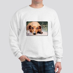 """I Didn't Do It"" Dachshund Sweatshirt"