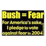 Bush Equals Fear Rectangle Sticker