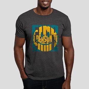 Find a Reason to Smile Dark T-Shirt