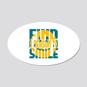 Find a Reason to Smile 22x14 Oval Wall Peel