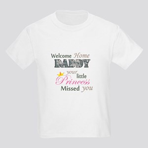 Welcome Home Daddy (Princess) Kids Light T-Shirt