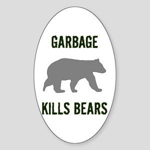 Garbage Kills Bears Sticker (Oval)