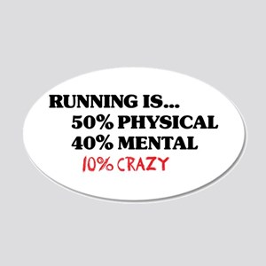 Running is... 50% Physical, 4 22x14 Oval Wall Peel