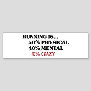 Running is... 50% Physical, 4 Sticker (Bumper)