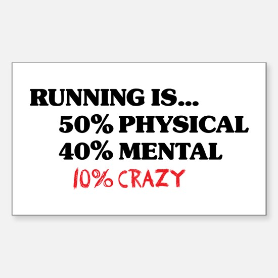 Running is... 50% Physical, 4 Sticker (Rectangle)
