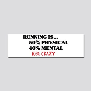 Running is... 50% Physical, 4 Car Magnet 10 x 3
