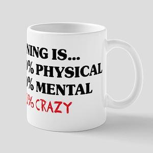 Running is... 50% Physical, 4 Mug