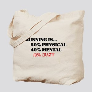 Running is... 50% Physical, 4 Tote Bag