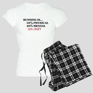 Running is... 50% Physical, 4 Women's Light Pajama