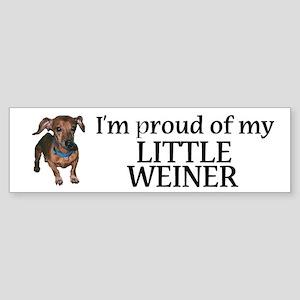 I'm Proud Of My Little Weiner Bumper Sticker