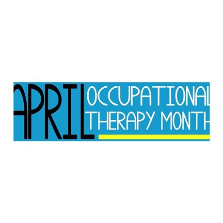 April Occupational Therapy Month 42x14 Wall Peel